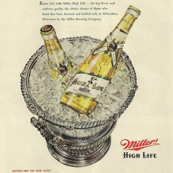 Enjoy Miller High Life